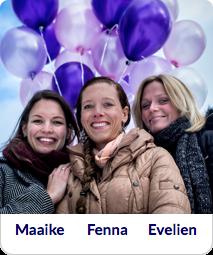 Fenna Kathalyne, Evelien, Maaike